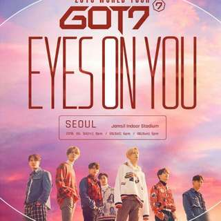 WTB GOT7 EYES ON YOU TOUR IN SINGAPORE TICKETS