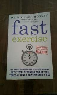 Fast Exercise by Dr Michael Mosley with Peta Bee