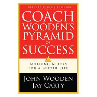 Coach Wooden's Pyramid of Success Kindle Edition by John Wooden  (Author), Jay Carty  (Author), David Robinson (Foreword)