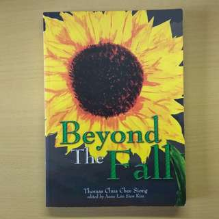 Beyond the Fall by Thomas Chua Chee Siong