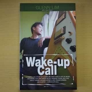 Wake-up Call by Glenn Lim