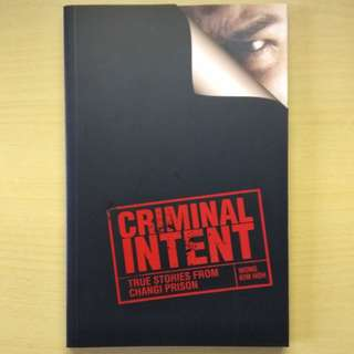 Criminal Intent by Wong Kim Hoh
