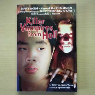 Killer Vampires from Hell by Benny and Alice Wong
