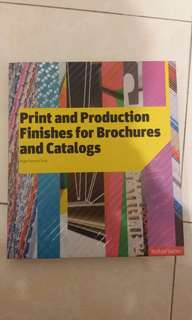 Peint and Production Finishes for brochures and catalogs