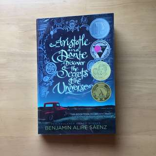 Aristotle and Dante Discover the Secret of the Universe by Benjamin Alire Sáenz