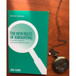 New Rules of Jobhunting: A Modern Guide to Finding the Job You Want by Rob Yeung