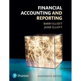 Financial Accounting and Reporting 18th Eighteenth Edition by Barry Elliott, Jamie Elliott - Pearson