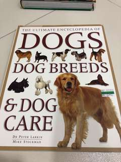 The Ultimate Encyclopedia of Dogs
