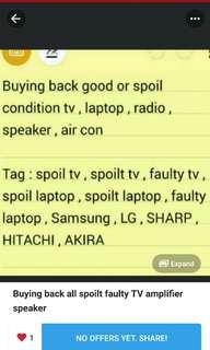 Buying all spoilt tv and laptop desktop speaker