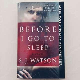 Before I Go To Sleep - S.J. Watson
