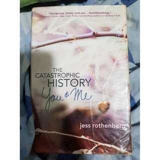 PRE-LOVED NOVEL: THE CATASTROPHIC HISTORY OF YOU AND ME