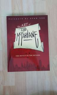 The Art of Todd McFarlane : The Devil's in the Details Art Book Brand New Forward By Stan Lee