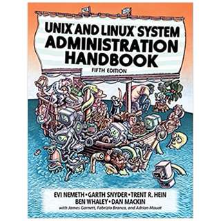 UNIX and Linux System Administration Handbook 5th Edition, by Evi Nemeth (Author), Garth Snyder (Author), Trent R. Hein  (Author), Ben Whaley  (Author), Dan Mackin  (Author)