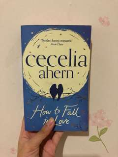 How To Fall In Love - Cecilia Ahern (in English)