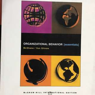 Organizational Behavior [essentials]  McShane / Von Glinow  McGraw-Hill 2007