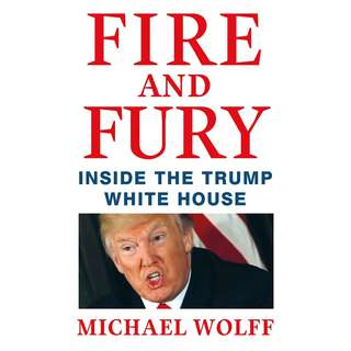 Fire and Fury: Inside the Trump White House by Michael Wolff - EBOOK