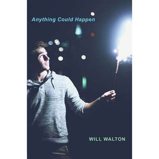 Anything Could Happen by Will Walton - EBOOK
