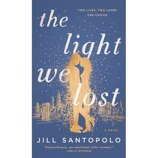 The Light We Lost by Jill Santopolo - EBOOK