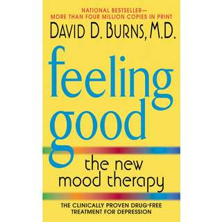 Feeling Good: The New Mood Therapy by David D. Burns - EBOOK