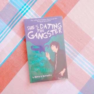 Wattpad's She's Dating The Gangster