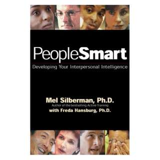 PeopleSmart: Developing Your Interpersonal Intelligence Kindle Edition by Mel Silberman (Author), Freda Hansburg  (Contributor)