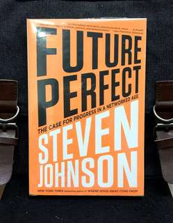 # Highly Recommended《Bran-New + Productivity & Innovation Are Best Achieved Through Collaborative Efforts of A Peer Network Rather Than Restrictive Hierarchical System》Steven Johnson - FUTURE PERFECT : The Case for Progress in a Networked Age