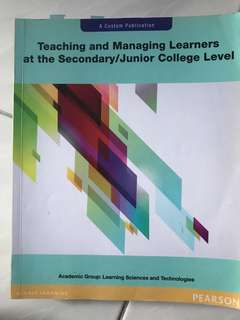 Teaching and Managing Learners at the Secondary/Junior college Level