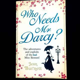Who needs Mr Darcy? By Jean Burnett (historical romance book)