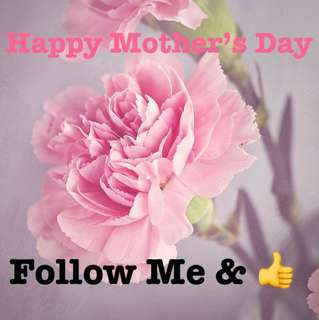🌞🌻HAPPY MOTHER's DAY  Follow & Like 🌞🌻