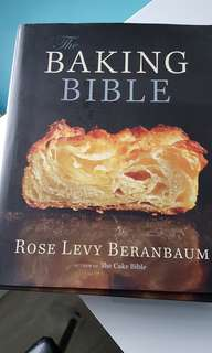 Baking bible by rose levy beranbaum