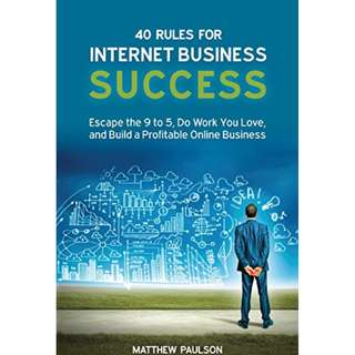 40 Rules for Internet Business Success (ebook)