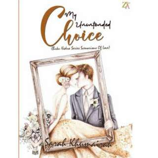 Ebook My Unintended Choice - Sarah Khumairah