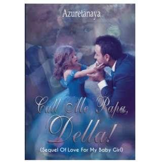 Ebook Call Me Papa, Della! - Azuretanaya