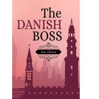 Ebook The DANISH BOSS - Ika Vihara