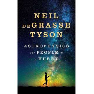 Astrophysics for People in a Hurry by Neil deGrasse Tyson - EBOOK