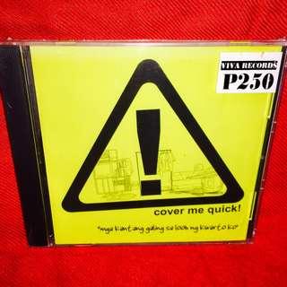 Cover Me Quick-Mga Kantang Galing sa Kwarto KoCD (Mint)