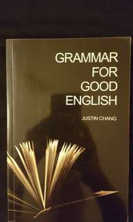 Grammar For Good English by Justin Chang #July100