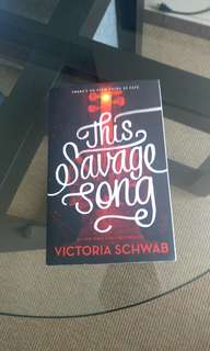 The Savage Song by Victoria Schwab