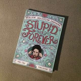 Stupid is forever - Book