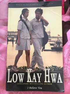 Low Kay Hwa I believe You