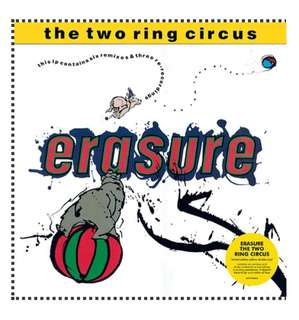 Erasure - The Two Ring Circus Yellow Vinyl (Record Store Day 2018)
