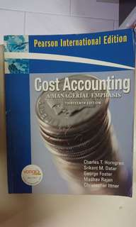 Cost Accounting A Managerial Emphasis 13 Edition