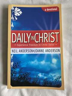 Daily in Christ by Neil & Joanne Anderson