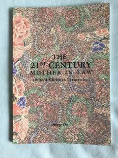 The 21st Century Mother in Law : with a Christian Perspective by Jenny Chi