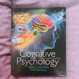 Cognitive Psychology (7th edition) by Robert Sternberg & Karin Sternberg
