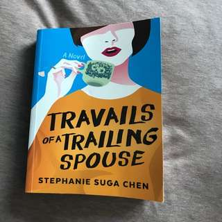 Travails of a Trailing Spouse