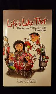 Life's Like That ~ Scenes from Malaysian Life by Lydia Teh