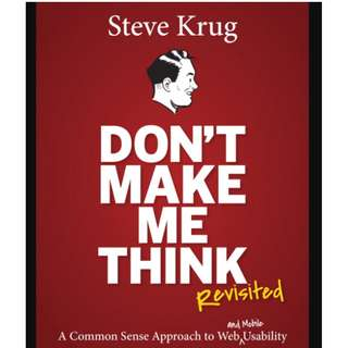 Don't Make Me Think, Revisited: A Common Sense Approach to Web Usability (3e) - BK2014