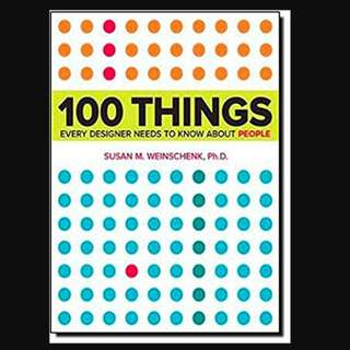 100 Things Every Designer Needs to Know About People (Voices That Matter) 1st Edition - BK2015
