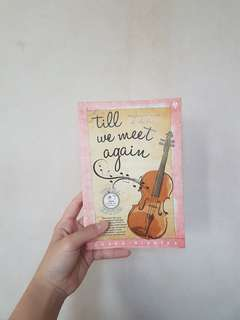 Novel: Till We Meet Again by Yoana Dianika